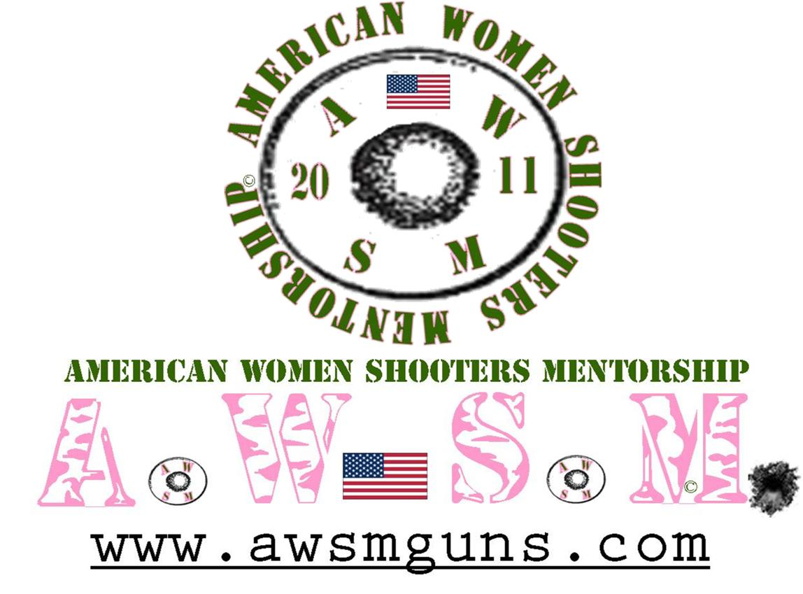 Welcome to the American Women Shooters Mentorship: A.W.S.M!